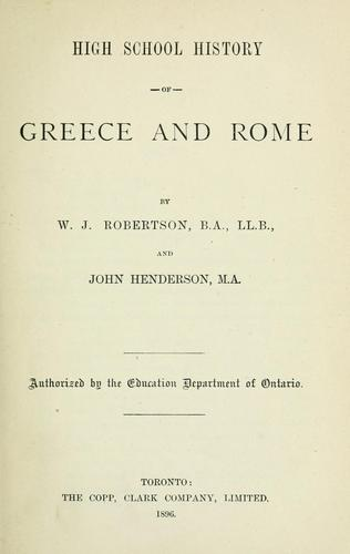 High School History of Greece and Rome by W. J. Robertson