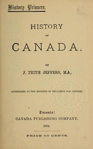 History of Canada by J. Frith Jeffers