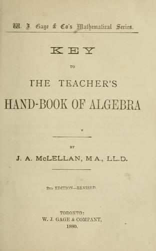 Key to the teacher's hand-book of algebra by J. A. McLellan