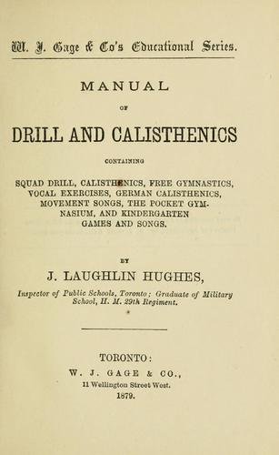 Manual of drill and calisthenics by Hughes, James L.