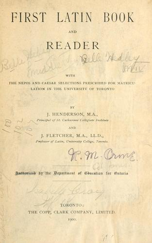 First Latin Book and Reader by J. Henderson