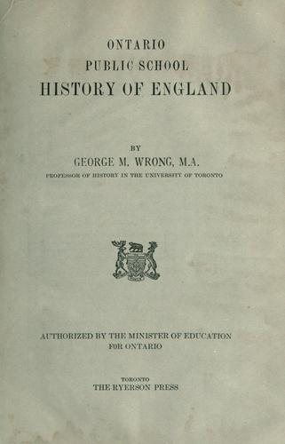 Ontario Public School History of England by George M. Wrong