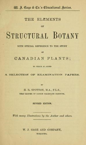 The commonly occurring wild plants of Canada by H. B. Spotton