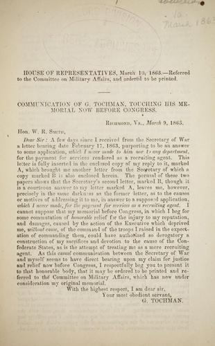 Communication of G. Tochman by Confederate States of America. Congress. House of Representatives. Committee on Military Affairs