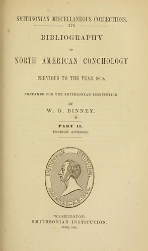 Bibliography of North American conchology previous to the year 1860 by W. G. Binney