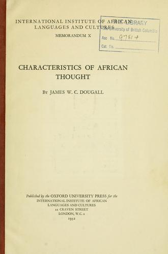 Characteristics of African thought by James W. C. Dougall