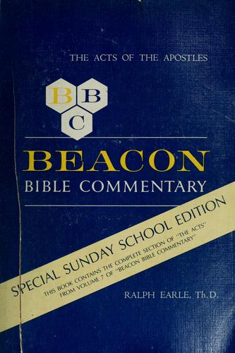 Beacon Bible commentary by Dr. Ralph Earle