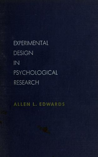Experimental design in psychological research by Allen Louis Edwards