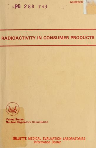 Radioactivity in consumer products by edited by A. Alan Moghissi ... [et al.].