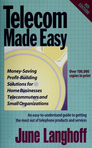 Telecom made easy by June Langhoff