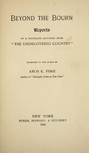 Beyond the bourn by Amos Kidder Fiske