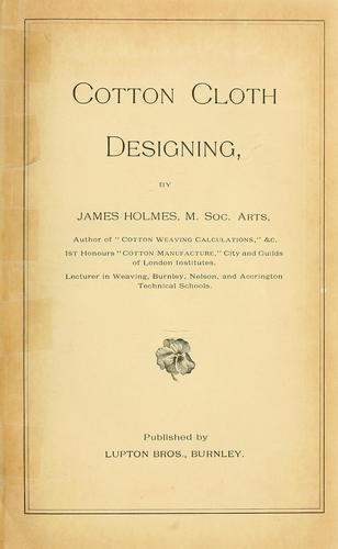 Cotton cloth designing by James Holmes