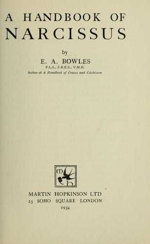 A handbook of narcissus by E. A. Bowles