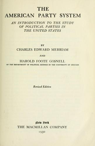 American party system by Merriam, Charles Edward