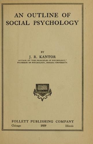 An outline of social psychology by J. R. Kantor