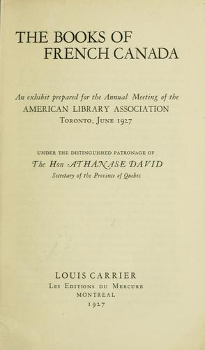 The books of French Canada by Louis Carrier