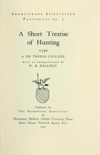 A short treatise of hunting, 1591 by Cokayne, Thomas Sir