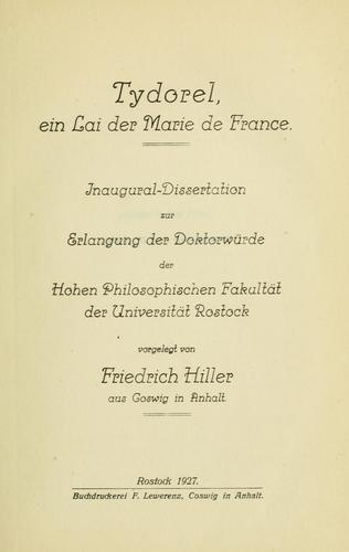Tydorel, ein Lai der Marie de France by Friedrich Hiller