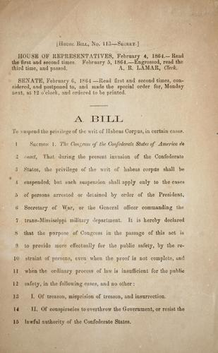 A bill to suspend the privilege of the writ of Habeas corpus, in certain cases by Confederate States of America. Congress. House of Representatives
