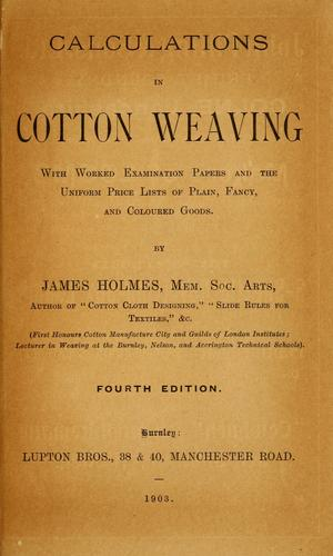 Calculations in cotton weaving by James Holmes