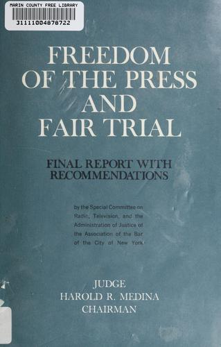 Freedom of the press and fair trial by