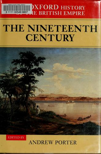 The nineteenth century by A. N. Porter