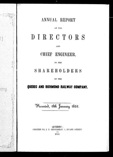 Annual report of the directors and chief engineer, to the shareholders of the Quebec and Richmond Railway Company by Quebec and Richmond Railroad Company