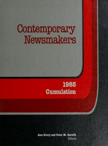Contemporary newsmakers by Ann Evory and Peter M. Gareffa