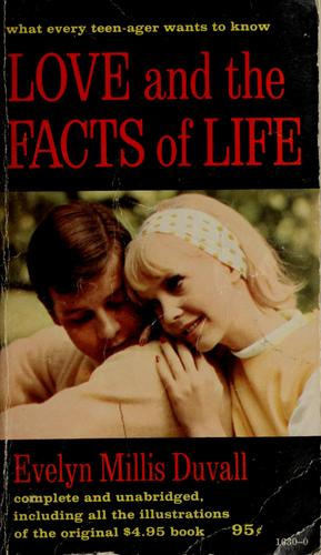 Love and the facts of life by Evelyn Ruth Mills Duvall