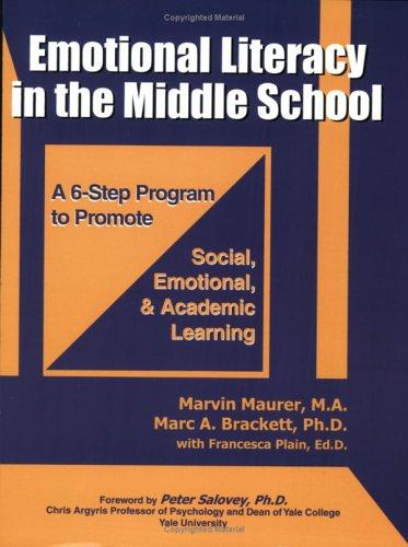 Emotional Literacy in the Middle School by Marvin Maurer