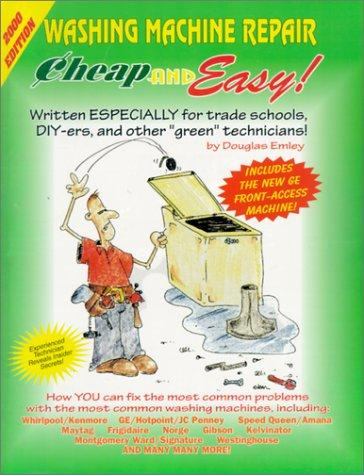 Cheap & Easy Washing Machine Repair by Douglas Emley