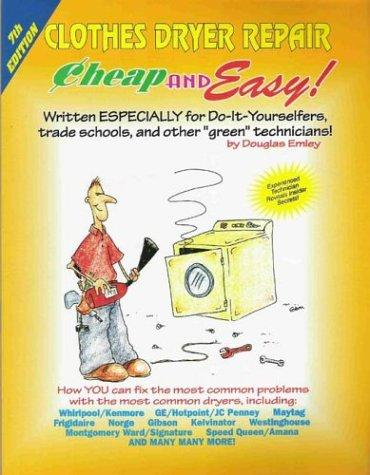 Cheap & Easy! Clothes Dryer Repair by Douglas Emley