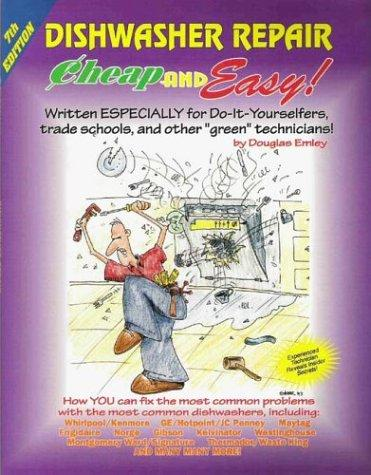 Cheap and Easy! Dishwasher Repair by Douglas Emley