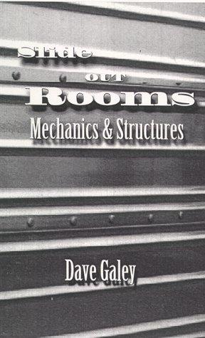 Slide Out Rooms, Mechanics and Structures by Dave Galey