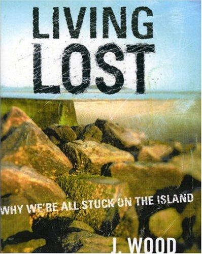 Living Lost by J. Wood