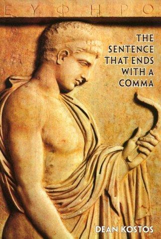 The sentence that ends with a comma by Dean Kostos