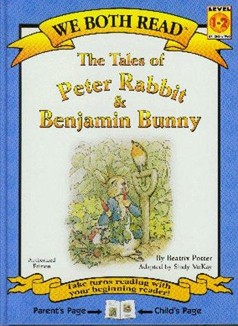 The Tales of Peter Rabbit & Benjamin Bunny (We Both Read)