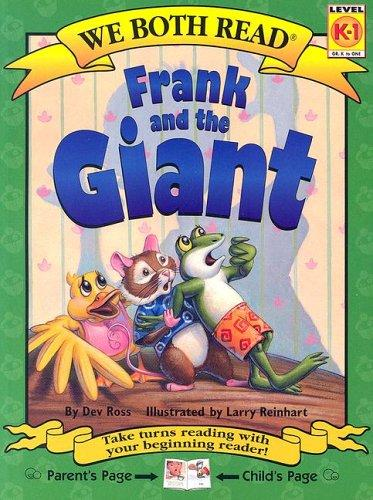 Frank And The Giant (We Both Read)