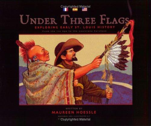 Under Three Flags by Maureen Hoessle