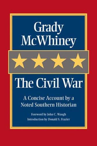 The Civil War by Grady McWhiney