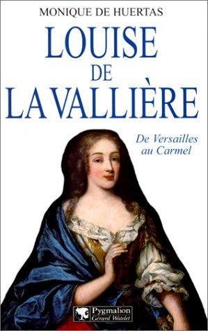 Louise de La Vallière by Monique de Huertas
