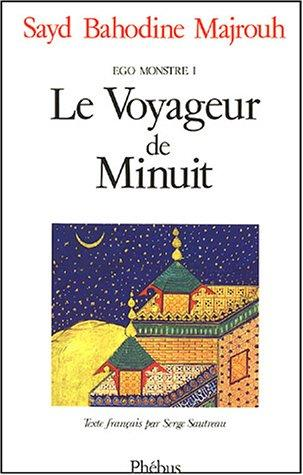 Ego monstre, tome 1 by Sayd Bahodine Majrouh