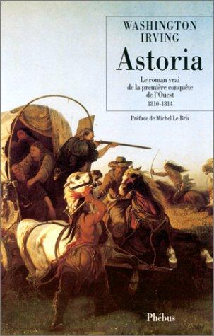 Astoria by Washington Irving