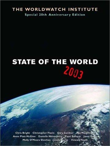 State of the world, 2003 by Gary T. Gardner, Chris Bright, Linda Starke