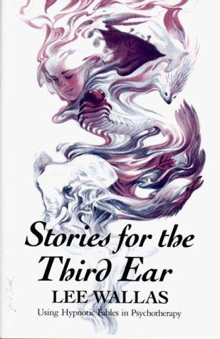 Stories for the third ear by Lee Wallas