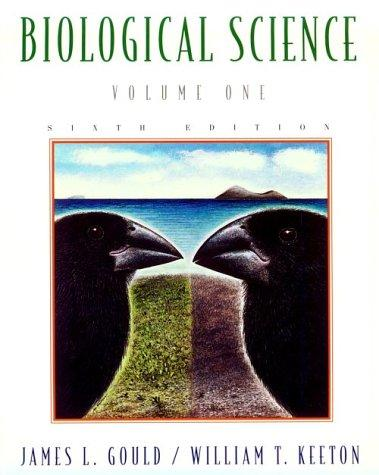 Biological science by William T. Keeton
