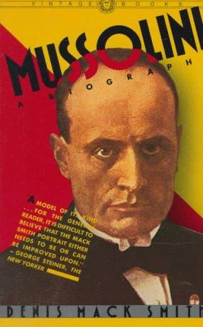 Mussolini by Denis Mack Smith