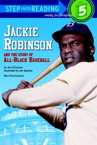 Jackie Robinson and the story of all-Black baseball by Jim O'Connor