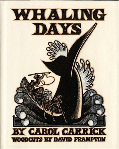 Whaling days by Carol Carrick