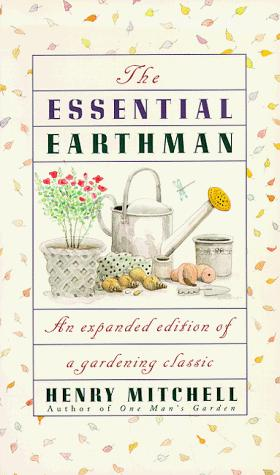 The essential earthman / Henry Mitchell by Mitchell, Henry